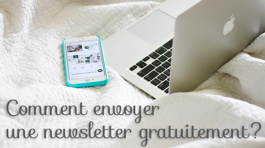 Comment envoyer une newsletter gratuitement